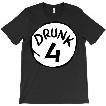 Drunk 4 St Patrick Day Funny Drunk Beer Pong Drunk 4 T-shirt Designed By Tee Shop