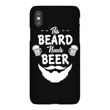 St Patricks Day This Beard Needs Beer T Shirt Iphonex Case Designed By Hung