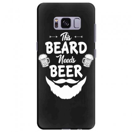 St Patricks Day This Beard Needs Beer T Shirt Samsung Galaxy S8 Plus Case Designed By Hung