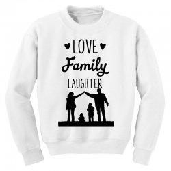 love family laughter Youth Sweatshirt | Artistshot