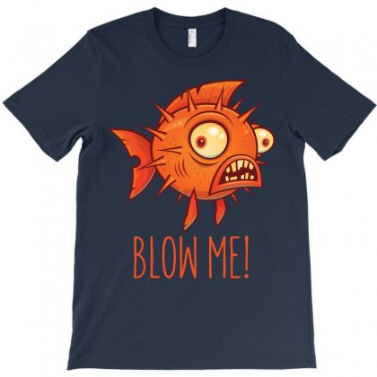 Blow Me Porcupine Blowfish T-shirt Designed By Fizzgig