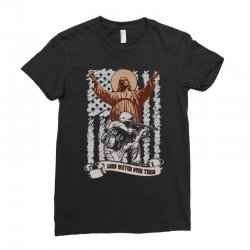 The American Soldier   God, Family, Country t shirt Ladies Fitted T-Shirt | Artistshot