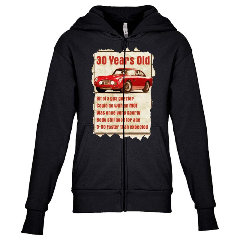 30 Year Old Aston Martin Funny Quote Ideal Birthday Gift Youth Zipper Hoodie
