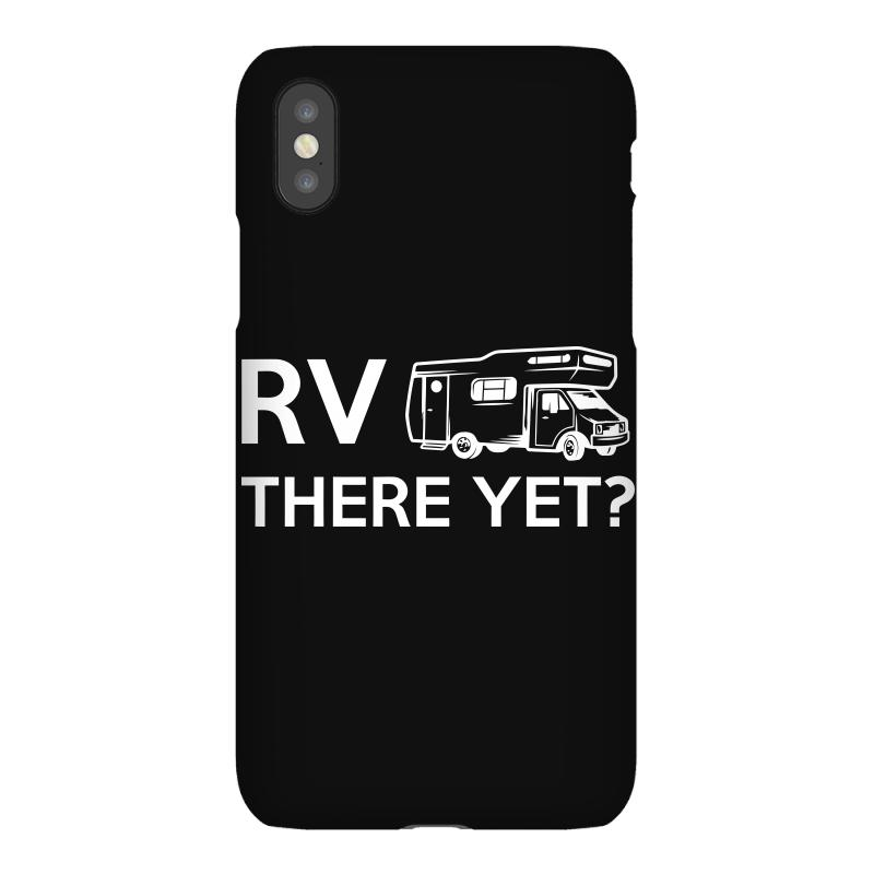 Rv There Yet Camper Mobile Home Iphonex Case | Artistshot