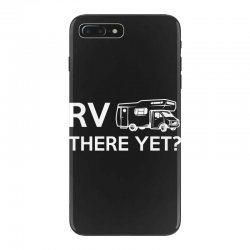 rv there yet camper mobile home iPhone 7 Plus Case | Artistshot