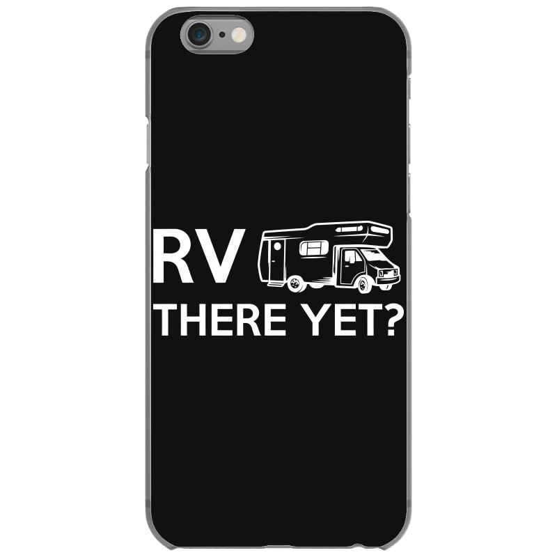 Rv There Yet Camper Mobile Home Iphone 6/6s Case | Artistshot