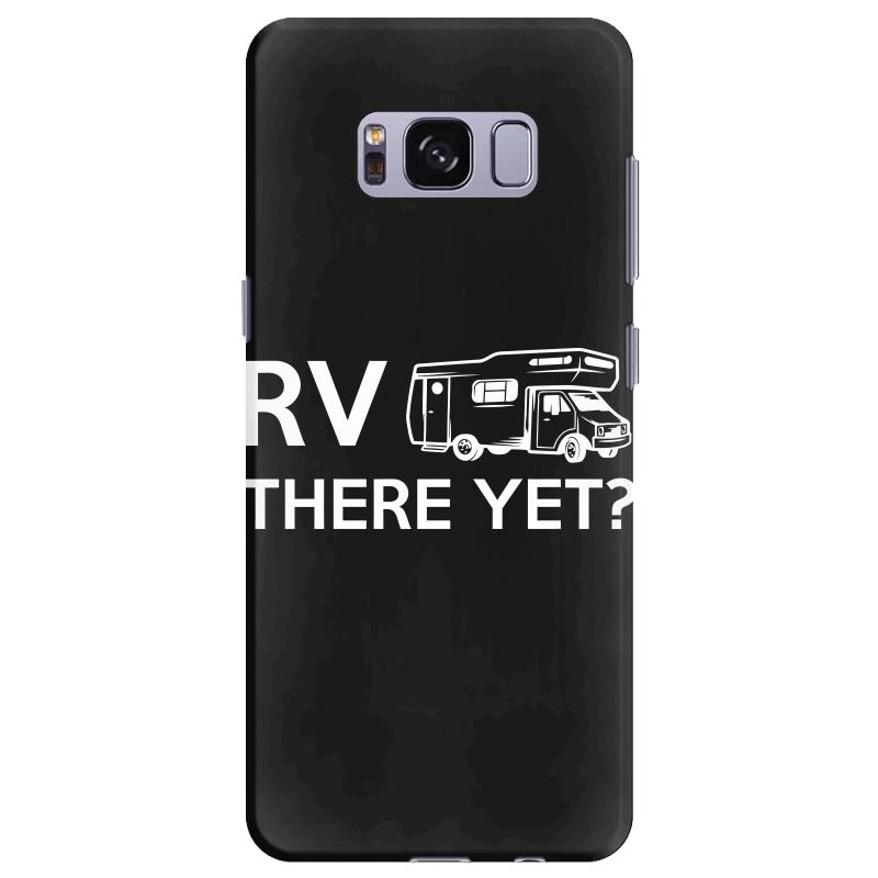 Rv There Yet Camper Mobile Home Samsung Galaxy S8 Plus Case   Artistshot