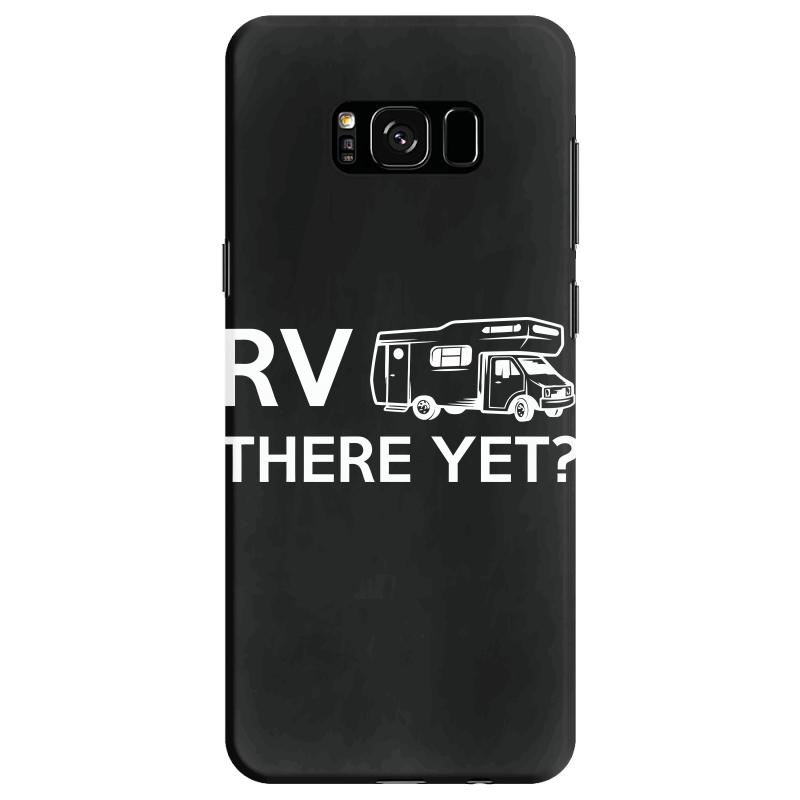 Rv There Yet Camper Mobile Home Samsung Galaxy S8 Case | Artistshot