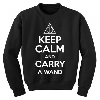 Keep Calm And Carry A Wand Harry Potter Youth Sweatshirt Designed By Ikmal