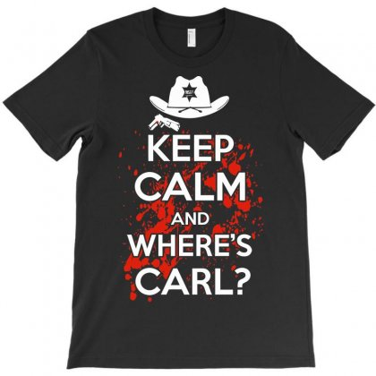 Keep Calm And Wheres Carl T-shirt Designed By Ikmal