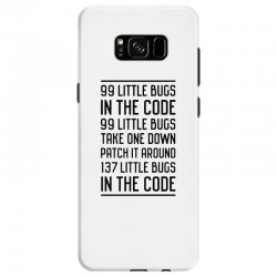 99 Little Bugs In The Code Samsung Galaxy S8 Case