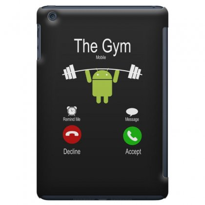 The Gym Calling Android Ipad Mini Case Designed By Hung