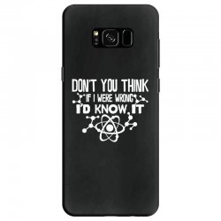 funny big bang theory don't you think if i were wrong i'd know Samsung Galaxy S8 Case   Artistshot