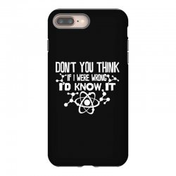 funny big bang theory don't you think if i were wrong i'd know iPhone 8 Plus Case   Artistshot