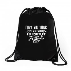 funny big bang theory don't you think if i were wrong i'd know Drawstring Bags   Artistshot