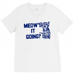 funny cat saying t shirt meows it going shirt funny cat shirt cool cat V-Neck Tee | Artistshot