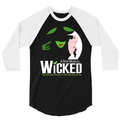 Wicked Broadway Musical 3/4 Sleeve Shirt Designed By Toweroflandrose