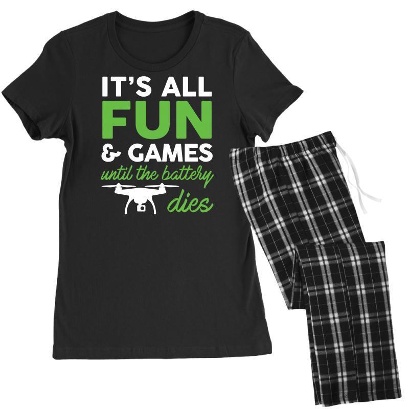 15fc7a38 it s all fun and games funny drone pilot t shirt tee Women's Pajamas Set