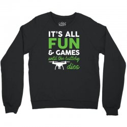 4306f0d5 it s all fun and games funny drone pilot t shirt tee Crewneck Sweatshirt |  Artistshot