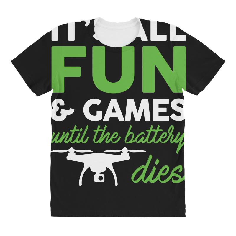 b292d244 it s all fun and games funny drone pilot t shirt tee All Over Women's T- shirt