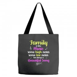 Family Is Like Music Some High Notes Somes Low Notes But Always A Beau Tote Bags | Artistshot