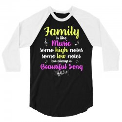 Family Is Like Music Some High Notes Somes Low Notes But Always A Beau 3/4 Sleeve Shirt | Artistshot