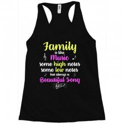 Family Is Like Music Some High Notes Somes Low Notes But Always A Beau Racerback Tank | Artistshot