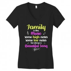 Family Is Like Music Some High Notes Somes Low Notes But Always A Beau Women's V-Neck T-Shirt | Artistshot