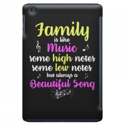 Family Is Like Music Some High Notes Somes Low Notes But Always A Beau iPad Mini Case | Artistshot