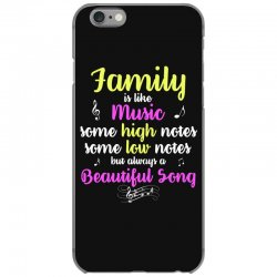 Family Is Like Music Some High Notes Somes Low Notes But Always A Beau iPhone 6/6s Case | Artistshot