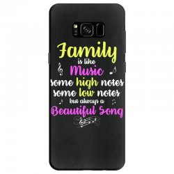 Family Is Like Music Some High Notes Somes Low Notes But Always A Beau Samsung Galaxy S8 Case | Artistshot