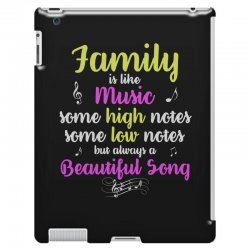 Family Is Like Music Some High Notes Somes Low Notes But Always A Beau iPad 3 and 4 Case | Artistshot