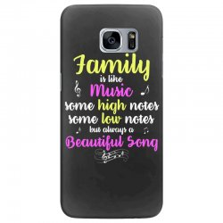 Family Is Like Music Some High Notes Somes Low Notes But Always A Beau Samsung Galaxy S7 Edge Case | Artistshot