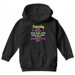 Family Is Like Music Some High Notes Somes Low Notes But Always A Beau Youth Hoodie | Artistshot