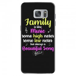 Family Is Like Music Some High Notes Somes Low Notes But Always A Beau Samsung Galaxy S7 Case | Artistshot