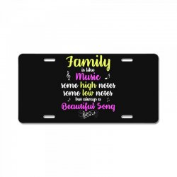 Family Is Like Music Some High Notes Somes Low Notes But Always A Beau License Plate | Artistshot
