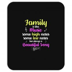 Family Is Like Music Some High Notes Somes Low Notes But Always A Beau Mousepad | Artistshot