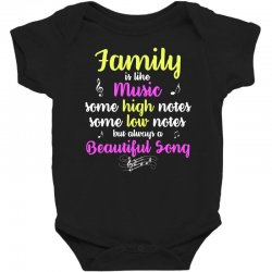 Family Is Like Music Some High Notes Somes Low Notes But Always A Beau Baby Bodysuit | Artistshot
