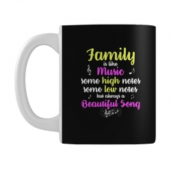 Family Is Like Music Some High Notes Somes Low Notes But Always A Beau Mug | Artistshot