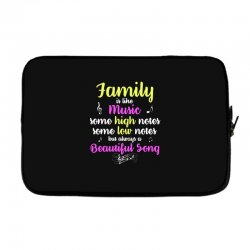 Family Is Like Music Some High Notes Somes Low Notes But Always A Beau Laptop sleeve | Artistshot
