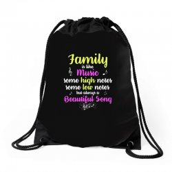 Family Is Like Music Some High Notes Somes Low Notes But Always A Beau Drawstring Bags | Artistshot