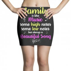 Family Is Like Music Some High Notes Somes Low Notes But Always A Beau Mini Skirts | Artistshot