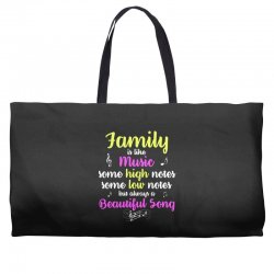 Family Is Like Music Some High Notes Somes Low Notes But Always A Beau Weekender Totes | Artistshot