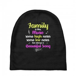 Family Is Like Music Some High Notes Somes Low Notes But Always A Beau Baby Beanies | Artistshot