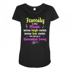 Family Is Like Music Some High Notes Somes Low Notes But Always A Beau Maternity Scoop Neck T-shirt | Artistshot