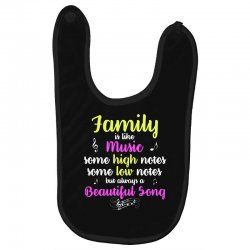 Family Is Like Music Some High Notes Somes Low Notes But Always A Beau Baby Bibs | Artistshot