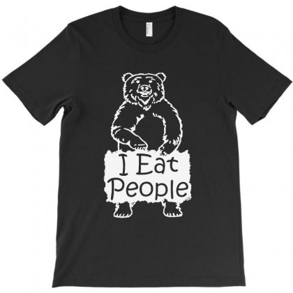 I Eat People Funny Bear Shirt T-shirt Designed By Blqs Apparel