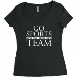 go sports do the thing win the points team Women's Triblend Scoop T-shirt | Artistshot