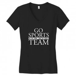go sports do the thing win the points team Women's V-Neck T-Shirt | Artistshot