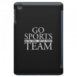 go sports do the thing win the points team iPad Mini Case | Artistshot